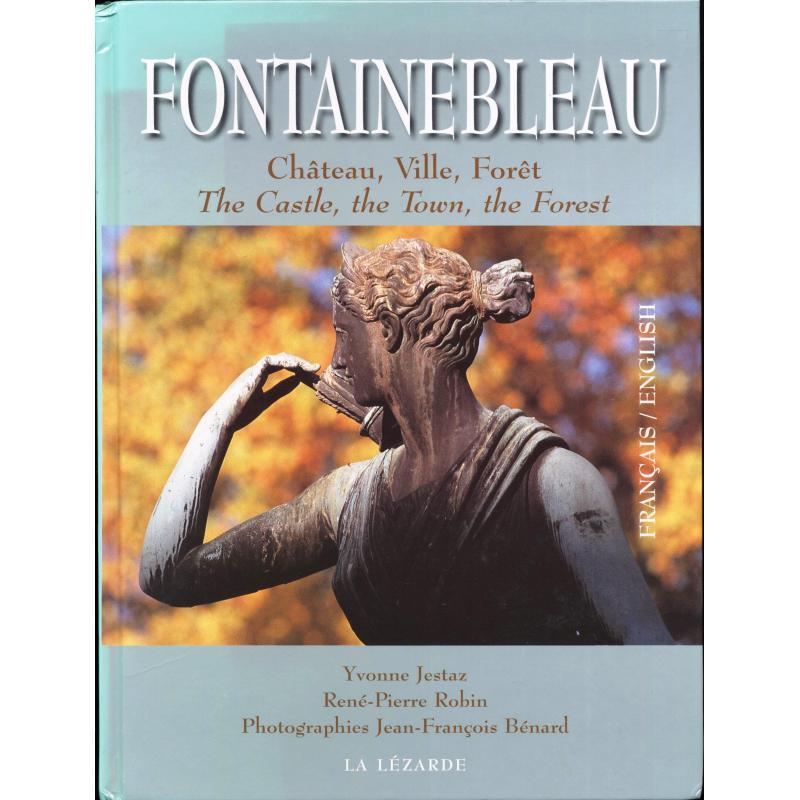 Fontainebleau chateau, ville, forêt Bilingue français-Anglais