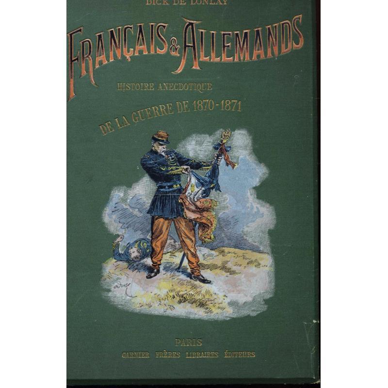 Français et allemands 4 tomes Histoire anecdotique de la guerre de 1870-1871
