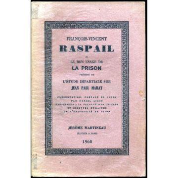 François-Vincent Raspail ou le bon usage de la prison Marat