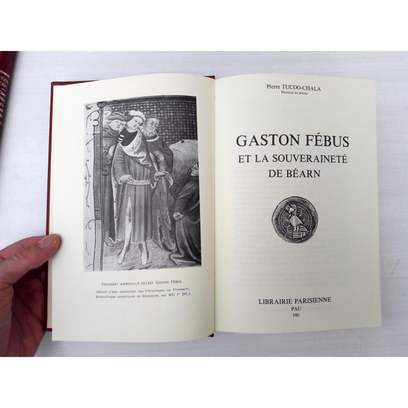 Gaston Fébus et la souveraineté de Béarn (2 tomes) Numerote