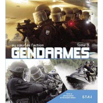 Gendarmes au coeur de l'action tome 3 DISPONIBLE
