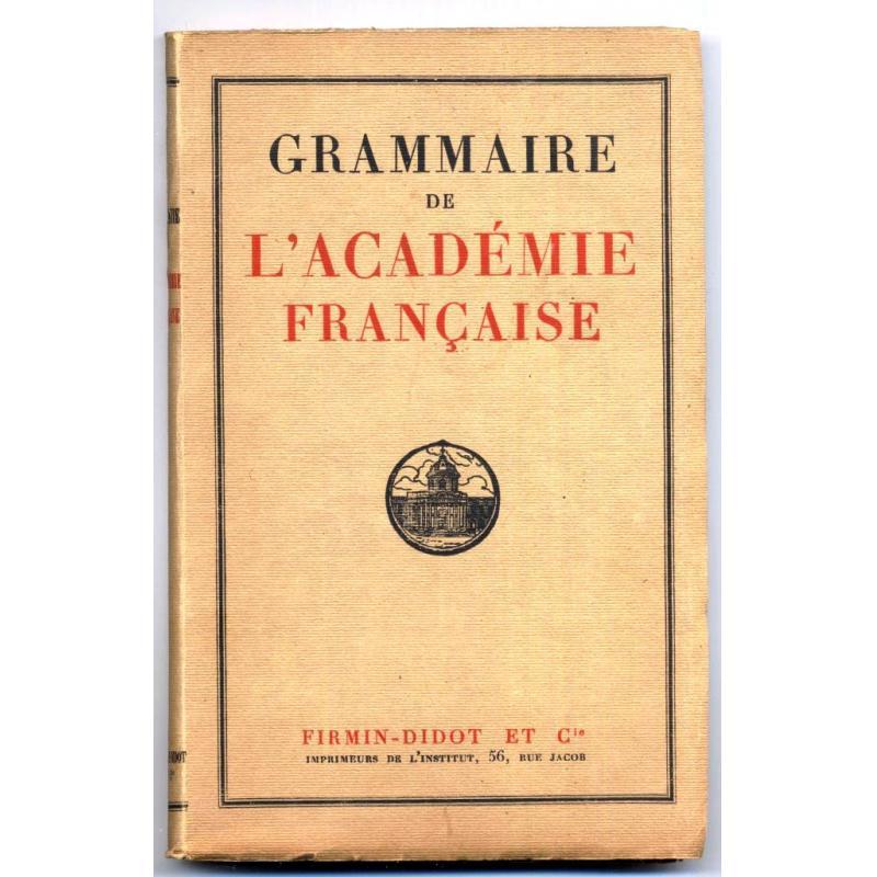 Grammaire de l'academie francaise