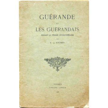 Guérande et les guérandais pendant la periode revolutionnaire