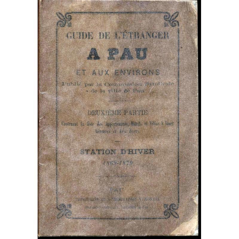 Guide de l'etranger à Pau et aux environs Station d'hiver