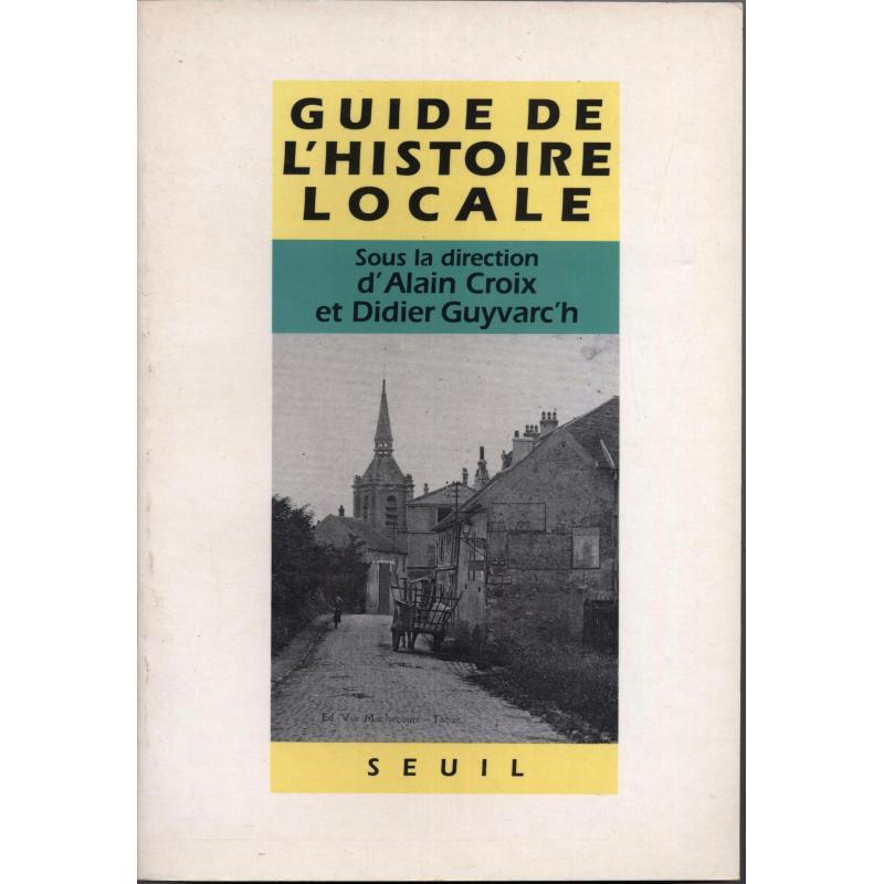 Guide de l'histoire locale