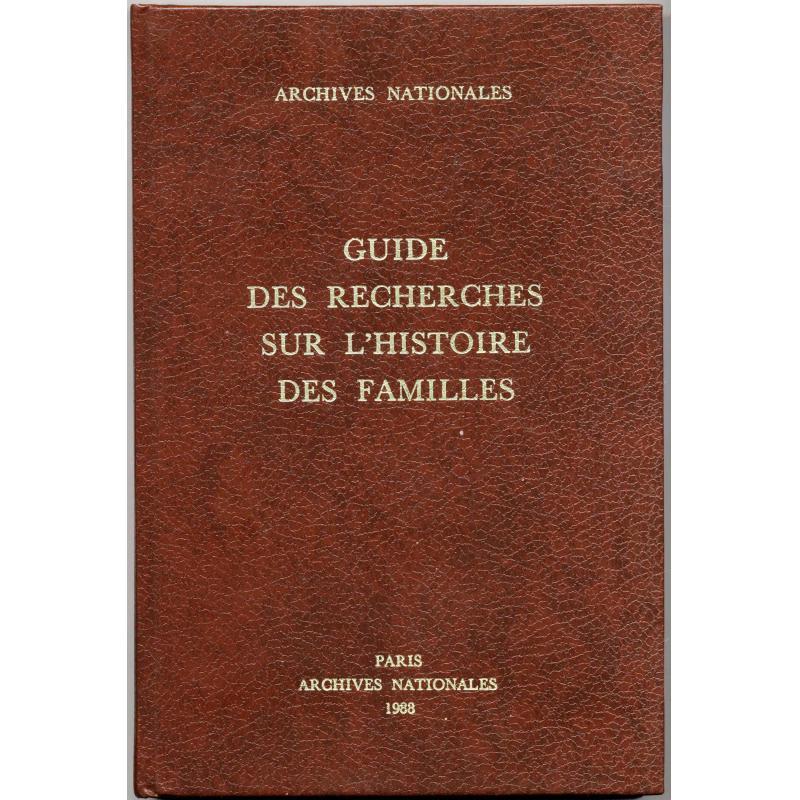 Guide de recherches sur l'histoire des familles