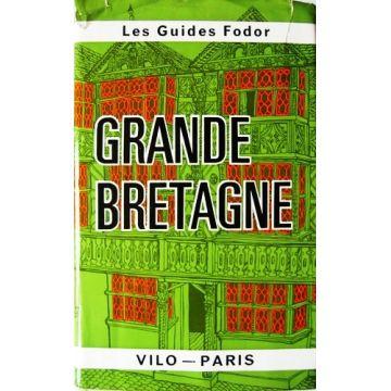 Guide Fodor Grande-Bretagne