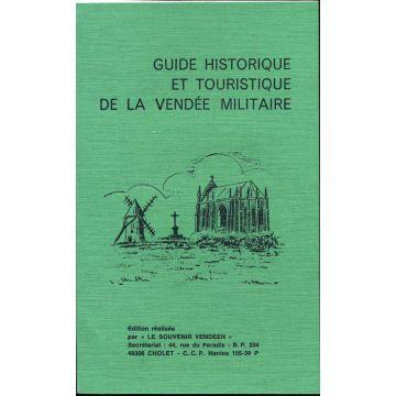 Guide historique et touristique de la Vendée militaire