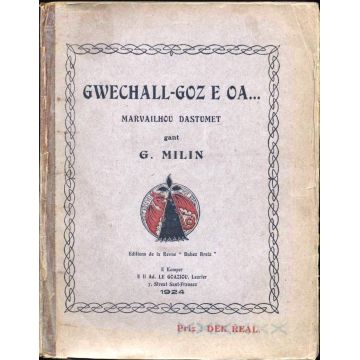 Gwechall-Goz E Oa... Marvailhou Dastumet. EN BRETON