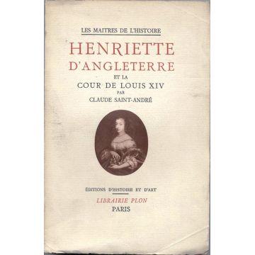 Henriette d'Angleterre et la cour de Louis XIV