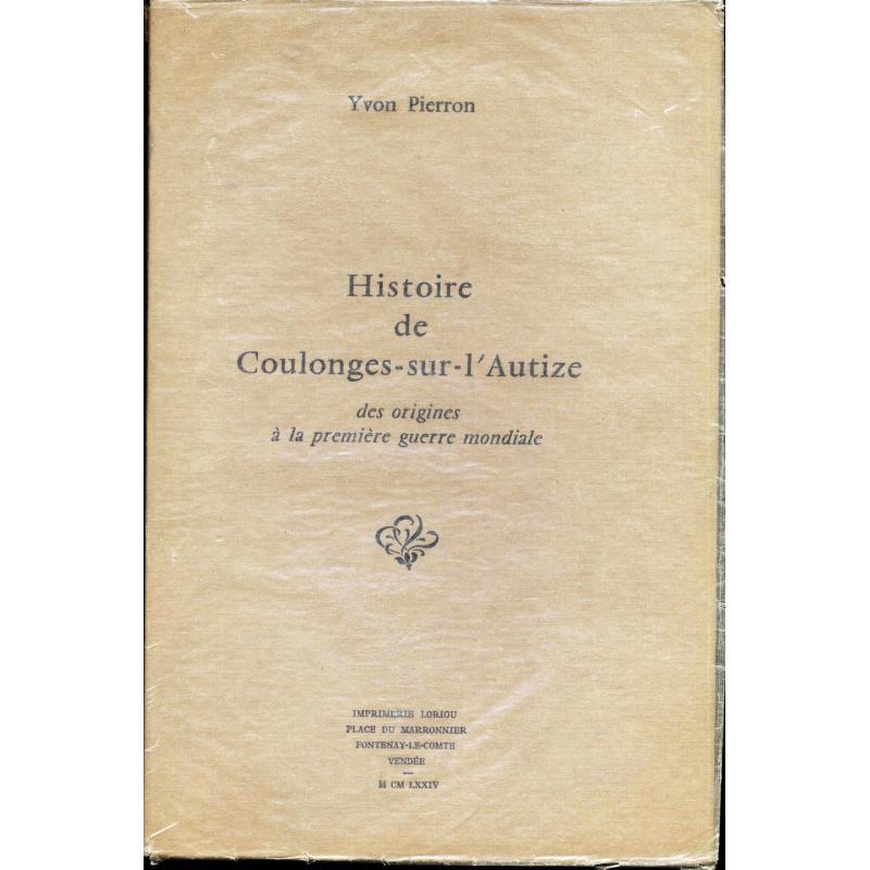 Histoire de Coulonges sur l'Autize des origines à la première guerre mondiale