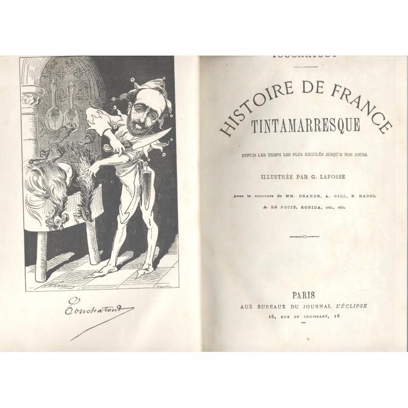 Histoire de France tintamarresque depuis les temps les plus reculés