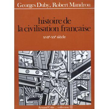 Histoire de la civilisation française Moyen-age-XVIè siècle et XVIIe -Xxè siècle 2 tomes