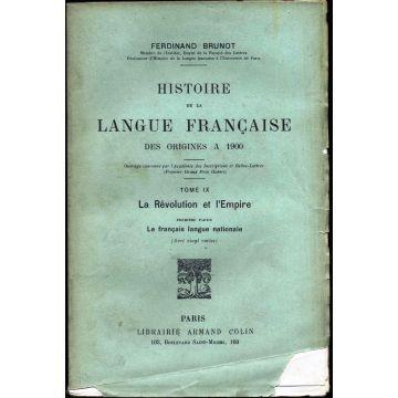Histoire de la langue francaise des origines à 1900 tome 9 premiere partie