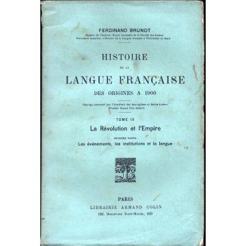 Histoire de la langue francaise des origines à 1900 tome 9 deuxième partie