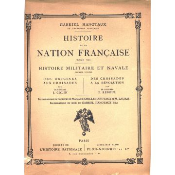 Histoire de la nation francaise Histoire militaire et navale 2 tomes