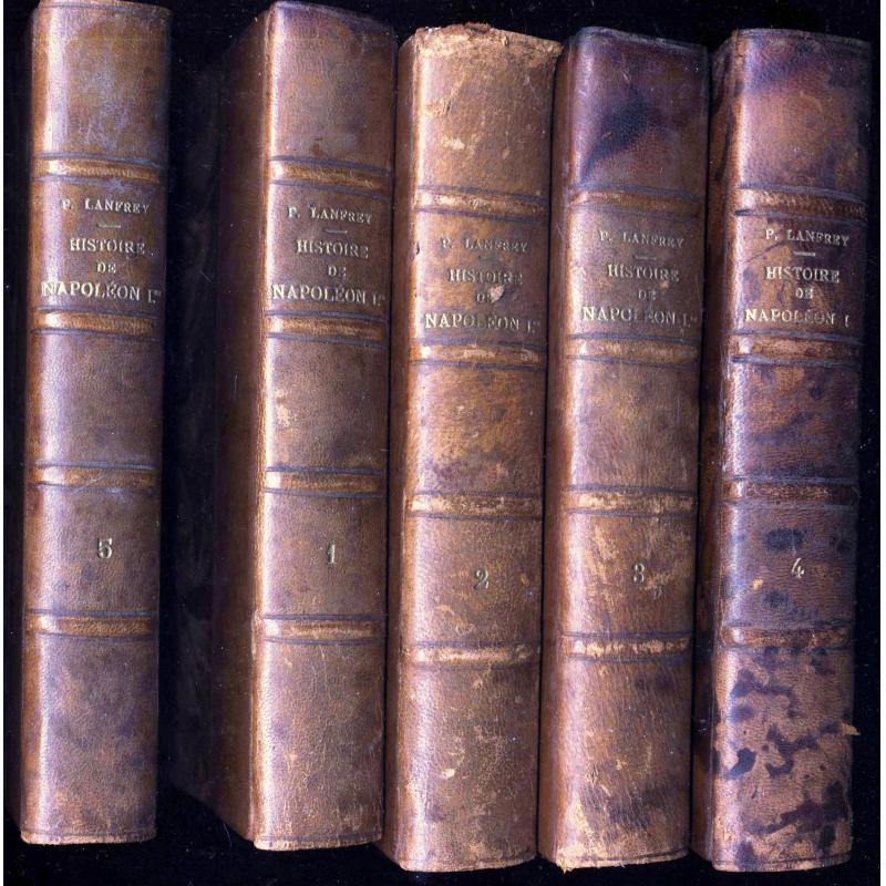 Histoire de Napoléon Ier en 5 volumes