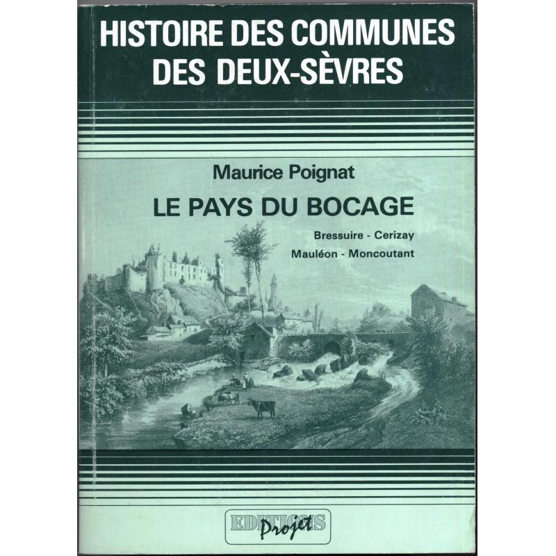 histoire des communes des deux-sèvres, le pays du bocage Bressuire-Cerizay-Maulé
