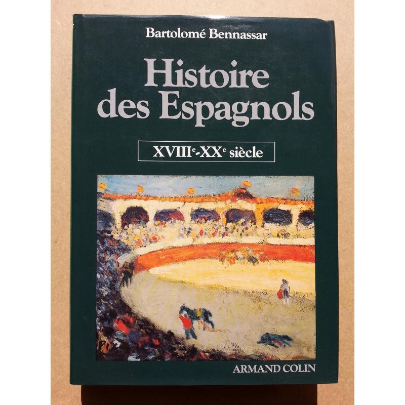 Histoire des espagnols XVIII-Xxè siècle
