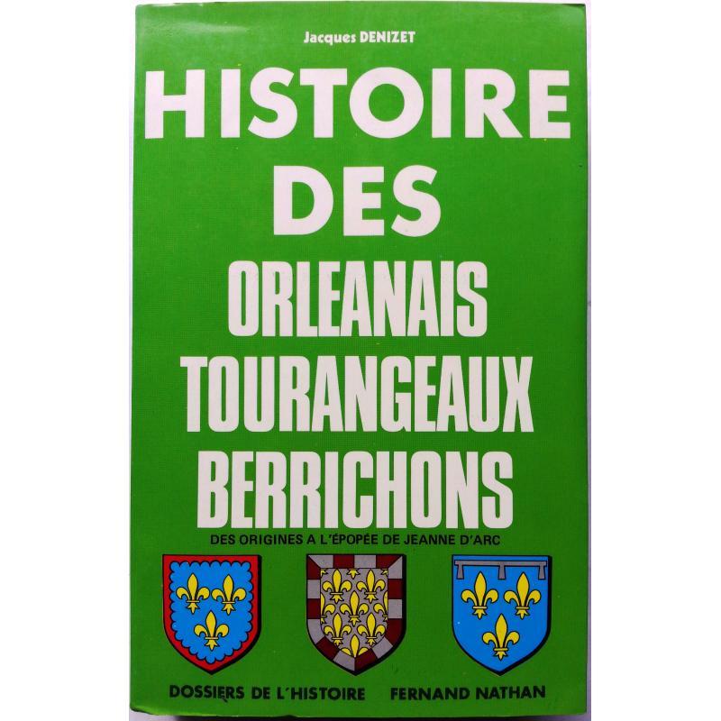 Histoire des orléanais tourangeaux berrichons