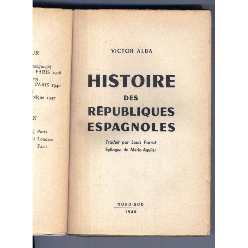 Histoire des republiques espagnoles