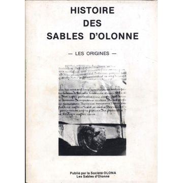 Histoire des Sables d'Olonne - Les origines n° special 74bis