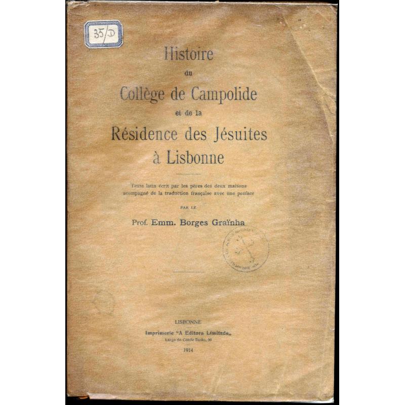 Histoire du collège de Campolide et de la residence des Jésuites à Lisbonne