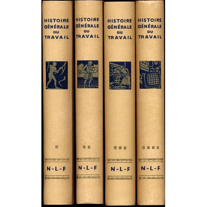 Histoire Générale Du Travail (4 Volumes)