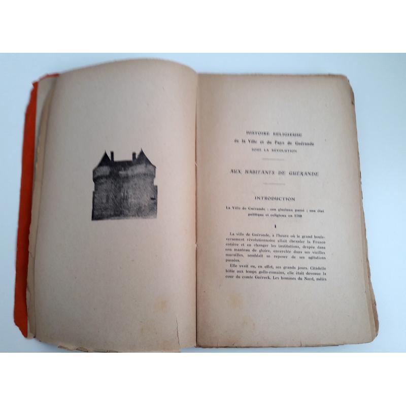 Histoire religieuse de la ville et du pays de Guérande sous la Révolution