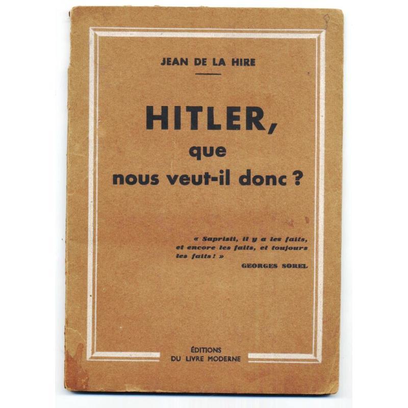 Hitler que nous veut-il donc?