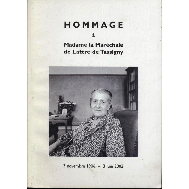 Hommage à Madame la Maréchale de Lattre de Tassigny
