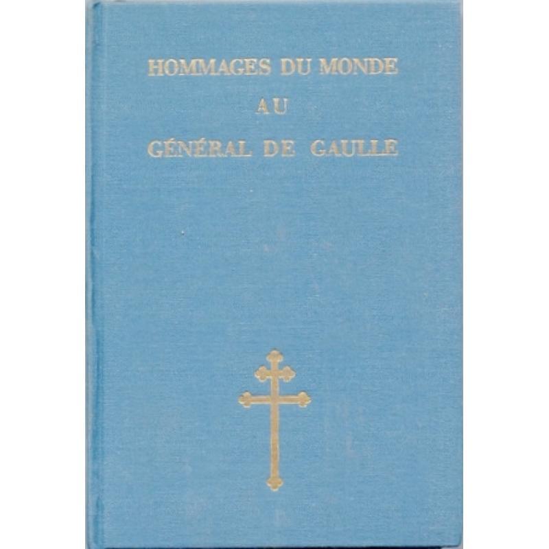 Hommages du monde au General de Gaulle