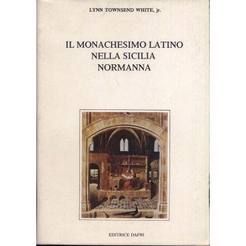 Il monachesimo latino nella Sicilia normanna