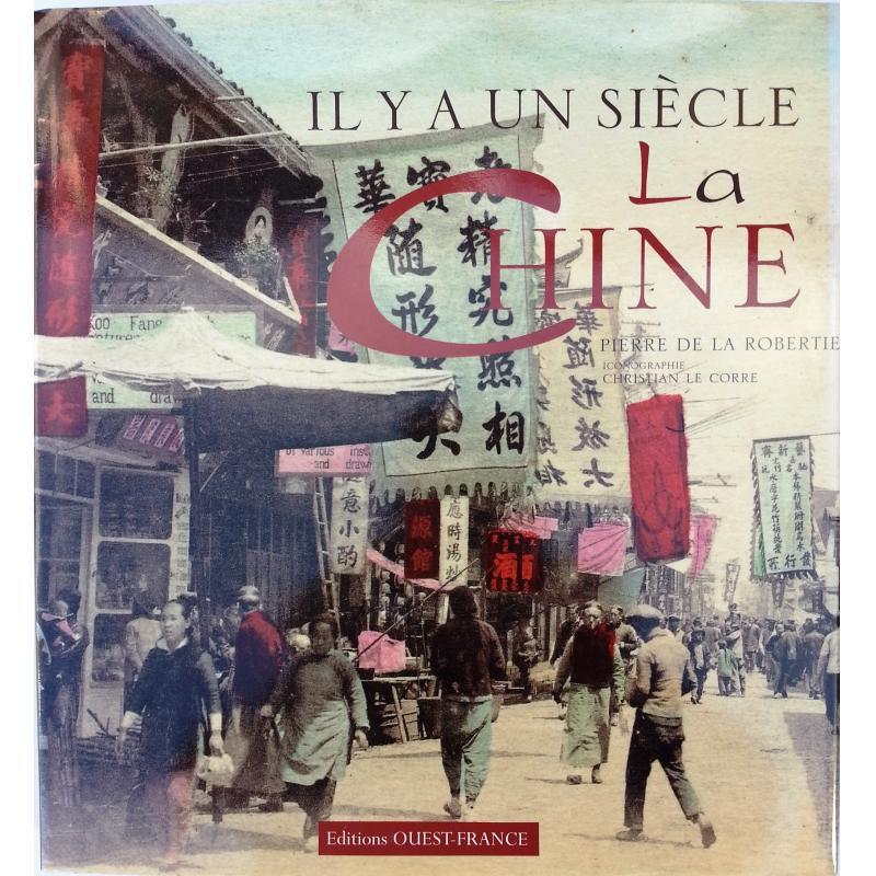 Il y a un siècle la Chine La Chine de 1880 à 1920