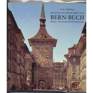Images du pays Bernois. Bern-Buch  Berne-The heart of Switzerland