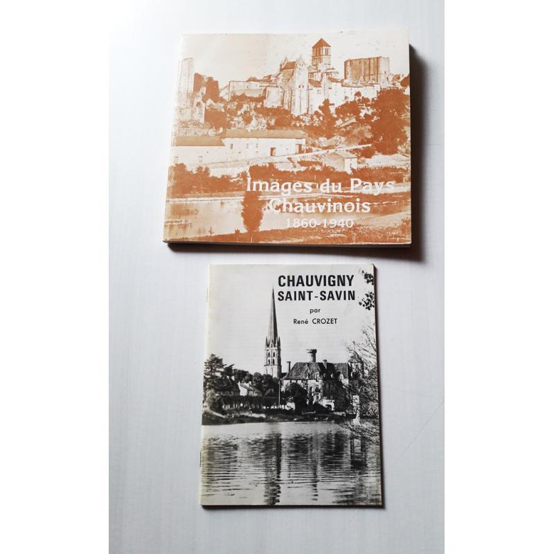Images du pays chauvinois 1860-1940 + plaquette Chauvigny Saint-Savin