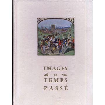 Images du temps passé Edition Hors commerce