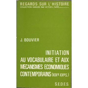 Initiation au vocabulaire et aux mécanismes economiques contemporains (19-20è)