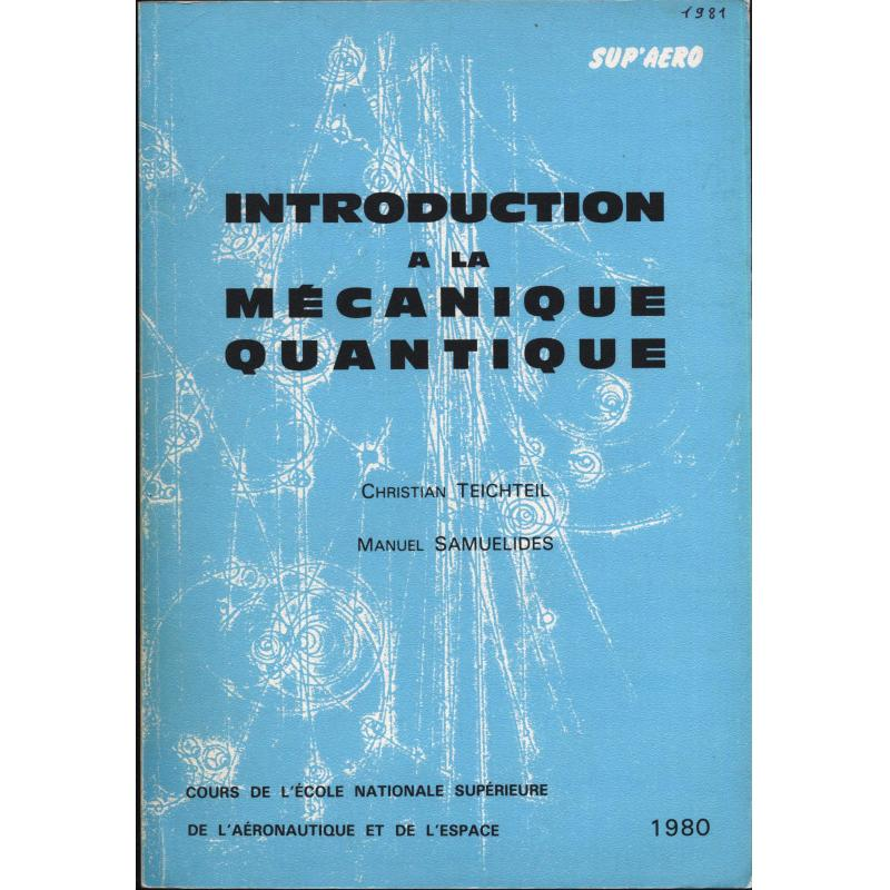 Introduction a la mecanique quantique