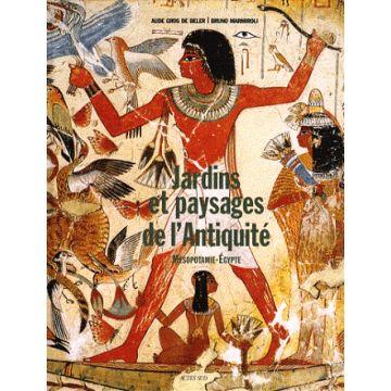 Jardins et paysages de l'Antiquité  (vol. 1)