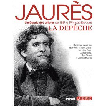 Jaurès, l'intégrale des articles de 1887 à 1914