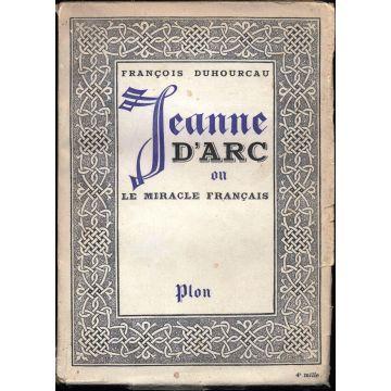 Jeanne d'Arc ou le miracle français