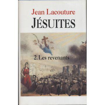 Jésuites. Tome 2 : les revenants