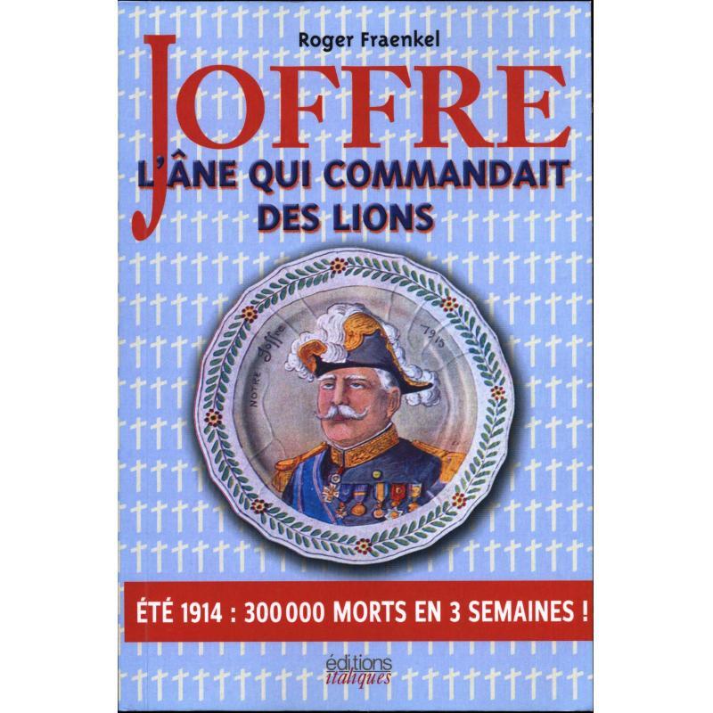 Joffre l'âne qui commandait des lions
