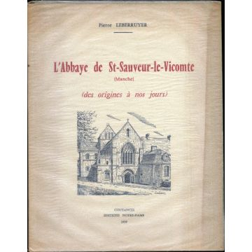 L'Abbaye de Saint-Sauveur-le-Vicomte (Manche)