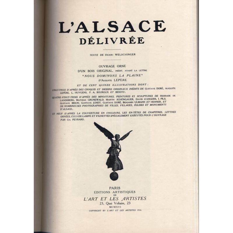 L'Alsace délivrée 1681-1916  L'art et les artistes
