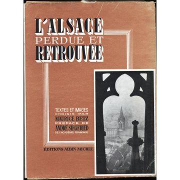 L'Alsace perdue et retrouvée