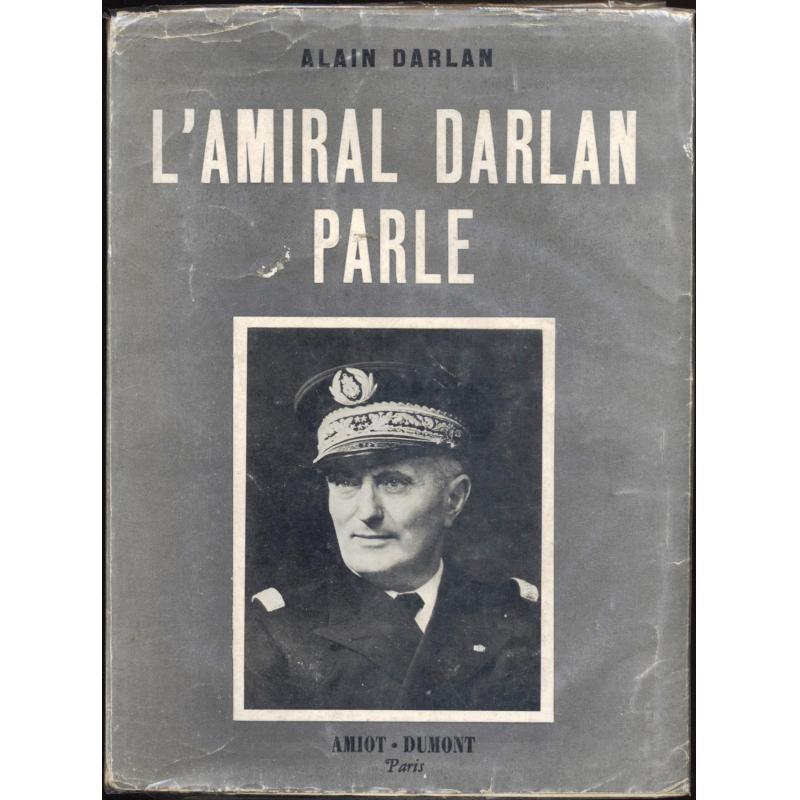 L'amiral Darlan parle