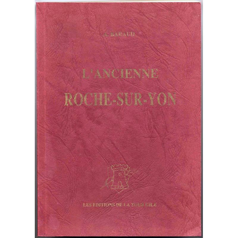 L'ancienne Roche sur Yon reprint de 1909