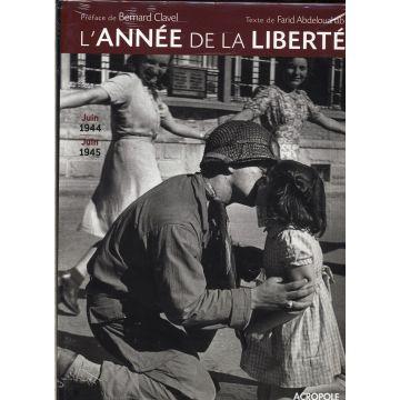 L'année de la liberté juin 1944